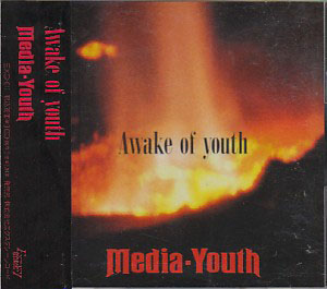 Media Youth の CD Awake of youth