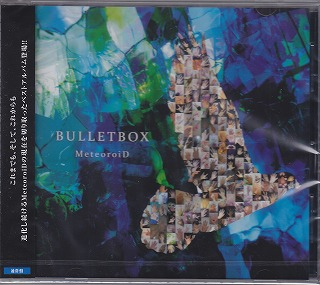 MeteoroiD ( メテオロイド )  の CD BULLETBOX【通常盤】