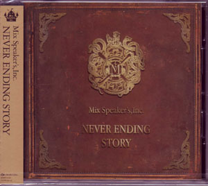 Mix Speaker's,Inc. の CD NEVER ENDING STORY (通常盤)