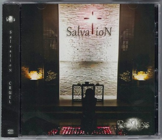 Re:Яays の CD SalvatioN CRUEL
