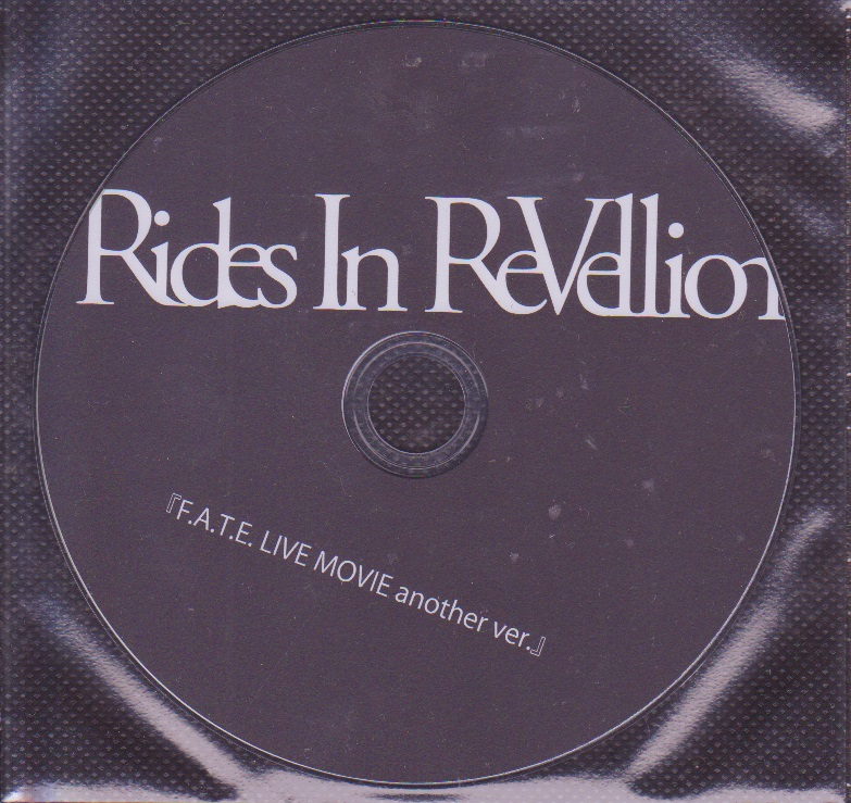 Rides In ReVellion の DVD F.A.T.E. LIVE MOVIE another ver.