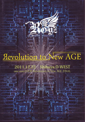 ロイズ の DVD Revolution to New AGE~2011.12.22 Shibya O-WEST~