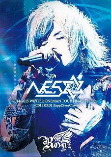 Royz ( ロイズ )  の DVD 2014-2015 WINTER ONEMAN TOUR FINAL「N.E.S」~2015.03.01 ZeppDiverCity~【初回限定盤】
