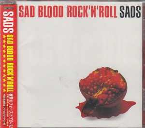 Sads の CD SAD BLOOD ROCK'N'ROLL