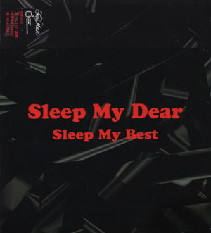 Sleep My Dear の CD Sleep My Best