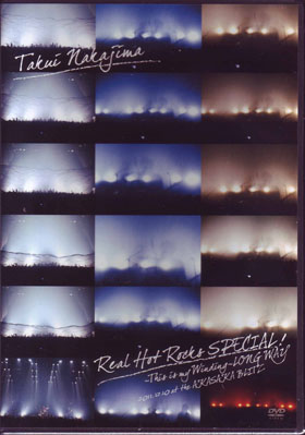 ナカジマタクイ の DVD 「Real Hot Rocks SPECIAL!~This is my Winding~LONG WAY」