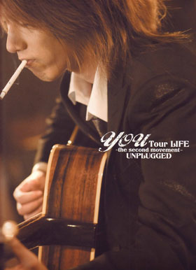 you ( ユウ )  の パンフ Tour LIFE ~the second movement~ UNPLUGGED