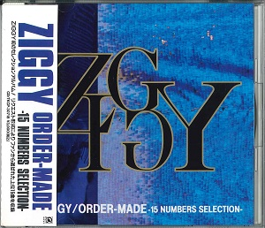 ZIGGY の CD ORDER MADE -15 NUMBERS SELECTION-